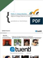 softwaredesignpatternsonandroidfinalversion-131019081836-phpapp01
