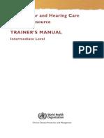 Manual Untuk Trainer-Intermediate Level-Pelatihan Tenaga Kesehatan Telinga Dan Pendengaran