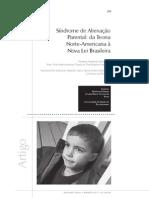 Síndrome de Alienação Parental da Teoria Norte-Americana à Nova Lei Brasileira