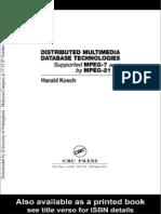 Distributed Multimedia Database Technologies