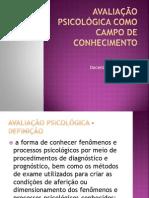 AVALIAÇÃO PSICOLÓGICA COMO CAMPO DE CONHECIMENTO