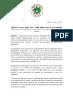 CP- Denuncia Plan Para Privatizar Los Aeropuertos Regionales