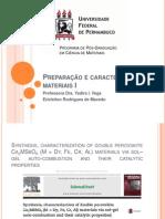 Preparação e caracterização de materiais I