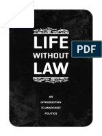 Life Without Law Intro to Anarchist Politics 2013