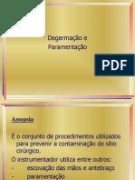 Degermacao e Paramentacao Para Tecnica 2013