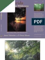 Florida Magnificent Wilderness by James Valentine