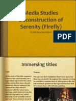 Media Studies Deconstruction of Serenity Firefly