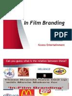 In Film Branding - Xccess Entertaiinment