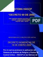 5. UNAL MEDELLÍN SEMINARIO TALLER HACCP. DECRETO 60 DE 2002 MAYO 11-12-13 DE 2011