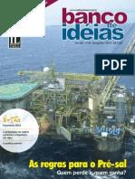 Revista Banco de Ideias n° 49 - Materia Capa as Regras Para o Pre Sal Quem Perde e Quem Ganha