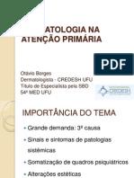 DERMATOLOGIA NA ATENÇÃO PRIMÁRIA FINAL NOV 2013.pptx