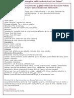 Diversidad de recursos naturales y gastronomía en San Luís Potosí