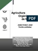 Agricultura Orgánica de México - DIRECTORIO 2008 Versión preliminar
