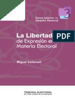 Carbonell Miguel, La libertad de expresión en materia electoral