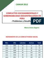 MARCO ARANAConflictos Socioambientales y Gobernabilidad Descentralizada - CAMUR 2012