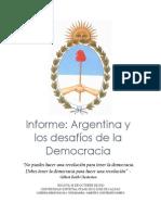 Informe - Argentina y Los Desafios de La Democracia