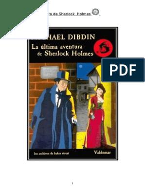 657c570ec 125473911-Dibdin-Michael-La-Ultima-Aventura-de-Sherlock-Holmes.pdf ...