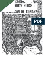 Howard - The White House - American or Roman (Set Against Roman Catholic JFK Presidency)(1960)