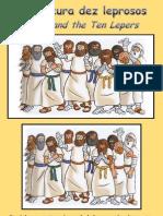 Jesus Cura Dez Leprosos - Jesus Heals Ten Lepers