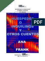 Anna Frank - Huéspedes o inquilinos y otros cuentos