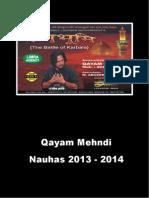 Qayam Mehdi 2013 - 2014