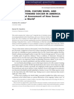 Globalization, Culture Wars, And Attitudes Toward Soccer in America an Empirical Assessment of How Soccer Explains the World