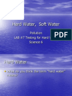 Hard Water, Soft Water