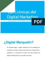 Las crónicas del Digital Marketing