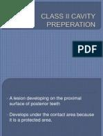 Class II Cavity Preperation