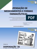 1 0e2 0 Dispensaodemedicamentoseformasfarmaceuticas Fd 121028194324 Phpapp02