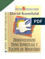 Desenvolvendo Dons Espirituais e Equipes de ministério - David Kornfield