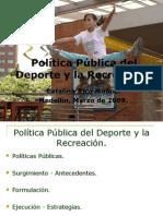 Politica Publica Deporte y Recreación, Medellin