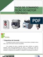 Dispositivos de Comando e Protecao Do Motor Trifasico