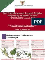 Arah Pengembangan dan Integrasi Kebijakan Pengembangan Kawasan Ekonomi (KAPET, KEK) dalam MP3EI