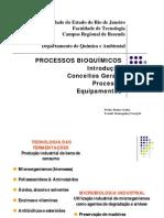 Processos Bioquimicos - Conceitos Gerais, Processo, Equipamento