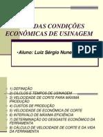 ANÁLISE DAS CONDIÇÕES ECONÔMICAS DE USINAGEM (LUIZ)