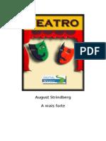 23357164 August Strindberg a Mais Forte Teatro Doc Rev