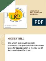 Legislative Procedure of a Money Bill