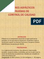 _BETUNES ASFÁLTICOS-PRUEBAS DE CONTROL DE CALIDAD_