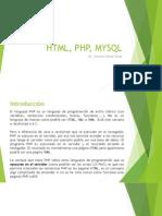 HTML, Php, Mysql