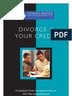 Divorce hurts. Don't let it hurt your credit