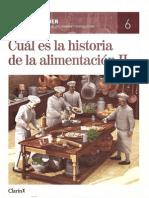 6.- Cuál es la historia de la alimentación II
