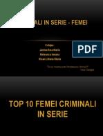 Femei Criminali in Serie