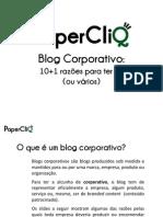 Blogs Corporativos - 10 +1 razões para ter um (ou vários)