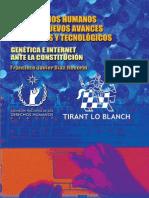 Los Derechos Humanos ante los Nuevos Avances Científicos y Tecnológicos. Genética e internet ante la Constitución (Francisco J. Díaz R., Tirant Lo Blanch-CNDH, 2009)