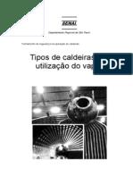 Tipos de Caldeiras e a Utilização da Caldeira