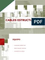 Cables Estructurales
