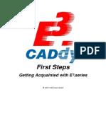 First Steps E³.series