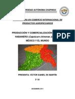 PRODUCCIÓN Y COMERCIALIZACIÓN DE CHILE HABANERO EN MÉXICO Y EL MUNDO