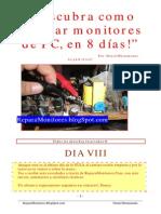 Descubra Como Reparar Monitores de PC, En 8 Dias, DIA VIII